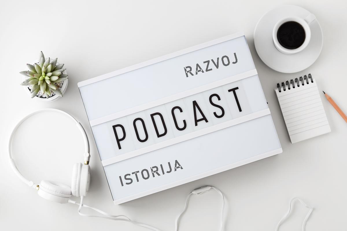 Istorija i razvoj podcast